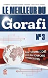 Le meilleur du Gorafi N°3 - Toute l'information selon des sources contradictoires