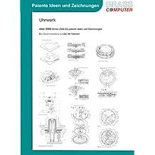 Uhrwerk, über 5500 Seiten (DIN A4) patente Ideen und Zeichnungen