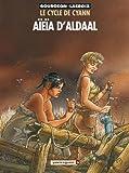 Le Cycle de Cyann, tome 3 - Aïeïa d'Aldaal