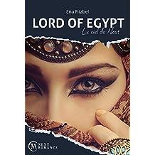 Lord of Egypt : Le ciel de Nout (MA Next Romance)