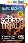 The Scorch Trials (The Maze Runner, B...