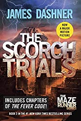 The Scorch Trials (The Maze Runner, Book 2)