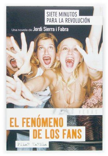 El fenómeno de los fans: 1 (Tu verás) por Pilar Varela