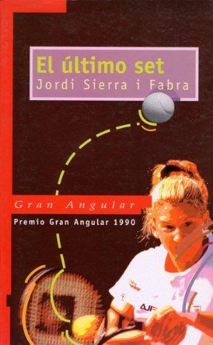 El último set (eBook-ePub) (Gran angular) por Jordi Sierra i Fabra