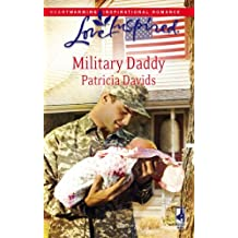 Military Daddy (Mounted Color Guard Series #2) (Love Inspired #442) by Patricia Davids (2008-04-01)