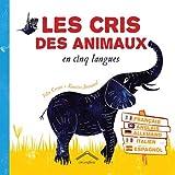 Les cris des animaux en cinq langues