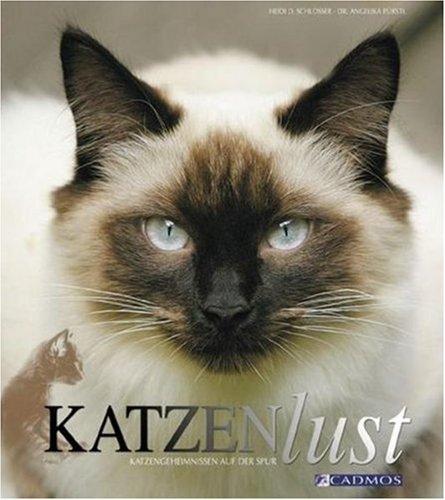 Katzenlust: Katzengeheimnissen auf der Spur