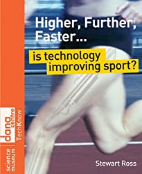 Higher, Further, Faster: Is Technology Improving Sport