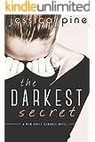 The Darkest Secret: A New Adult Romance Novel (English Edition)
