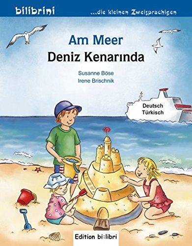 Am Meer: Kinderbuch Deutsch-Türkisch