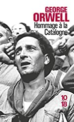 Hommage à la Catalogne - 1936-1937 de George Orwell