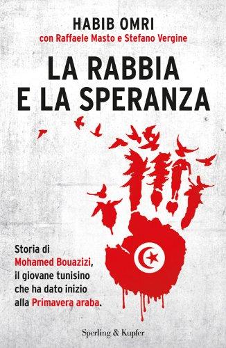la-rabbia-e-la-speranza-storia-di-mohamed-bouazizi-il-giovane-tunisino-che-ha-dato-inizio-alla-prima