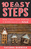 RENTING: 10 EASY STEPS: How I went from making 0-$1000 on Airbnb (AIRBNB HOSTING, RENTING, REAL ESTATE)
