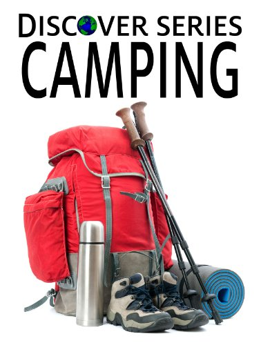 Camping: Discover Series Book for Kids (Kindle Kids Library) (English Edition) por Xist Publishing