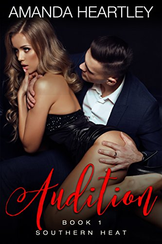 Audition (Southern Heat Book 1)