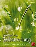 Die Kraft der Selbstheilung (Amazon.de)