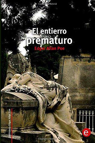 El entierro prematuro: Volume 13 (Biblioteca Edgar Allan Poe)