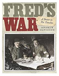Fred's War: A Doctor in the Trenches