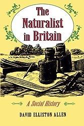 The Naturalist in Britain by David Elliston Allen (1994-10-17)