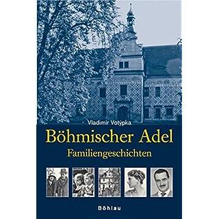 Böhmischer Adel: Familiengeschichten