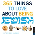 365 Things to Love about Being Jewish...