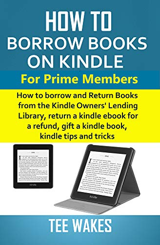 How to Borrow Books on Kindle for Prime Members: How to borrow and ...