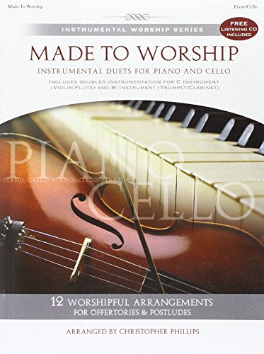 Made to Worship: Piano/Cello Songbook (Instrumental Worship (Brentwood-Benson))