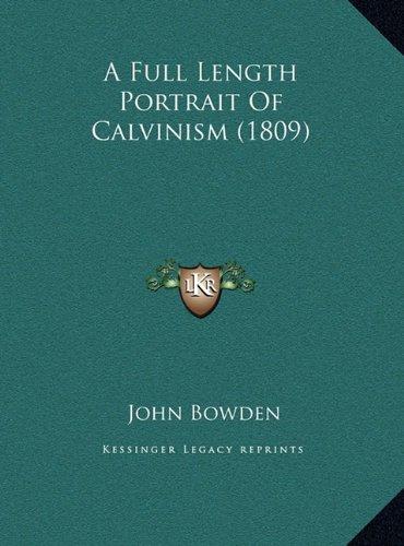 A Full Length Portrait of Calvinism (1809)