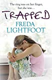 Trapped by Freda Lightfoot (2009-02-19)