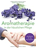 Aromatherapie in der häuslichen Pflege (Amazon.de)