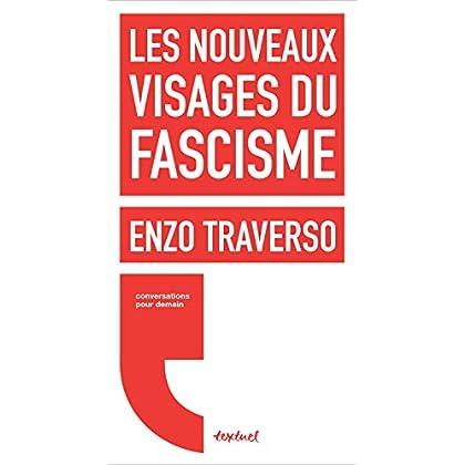 Les nouveaux visages du fascisme (Conversations pour demain)