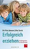 """Erfolgreich erziehen: """"Kindergarten- und Schulkinder"""""""