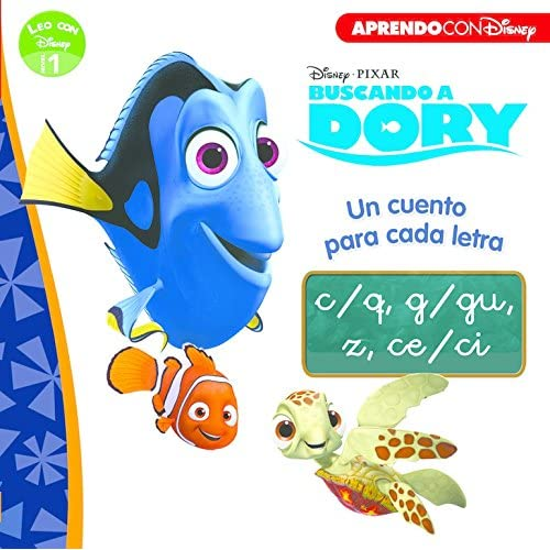 Buscando a Dory. Un cuento para cada letra: c/q, g/gu, z, ce/ci (Leo con Disney - Nivel 1) 3