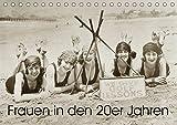 Frauen in den 20er Jahren (Tischkalender 2019 DIN A5 quer): Von Straßenbahn bis Strandurlaub (Monatskalender, 14 Seiten ) (CALVENDO Menschen)