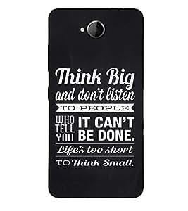 Fuson Designer Back Case Cover for Microsoft Lumia 650 :: Microsoft Lumia 650 Dual SIM (Think big and don't listen)