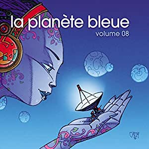 La Planete Bleue Vol 8
