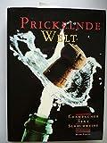 Prickelnde Welt Champagner Sekt Schaumweine 1991