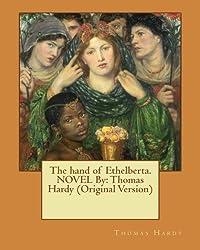 The hand of Ethelberta.NOVEL By: Thomas Hardy (Original Version)