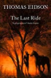 The Last Ride by Thomas Eidson