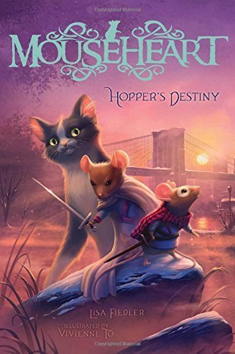 Hopper's Destiny (Mouseheart) by Lisa Fiedler (2016-03-15)