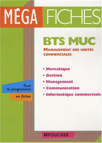 Management des unités commerciales BTS MUC (Ancienne Edition)