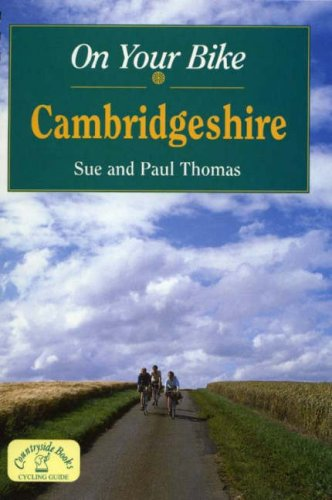 On Your Bike in Cambridgeshire por Sue Thomas