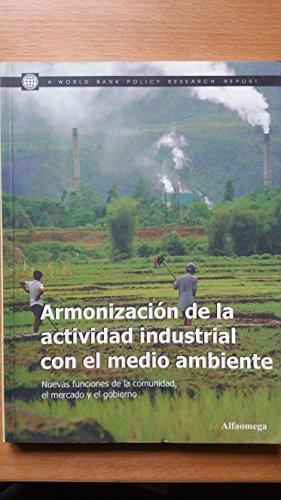 Armonizacion de La Actividad Industrial Con El Medio Ambiente por Mundial Banco