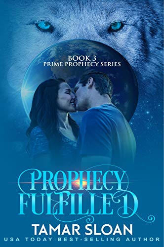 Prophecy Fulfilled: Prime Prophecy Series Book 3 (English Edition ...
