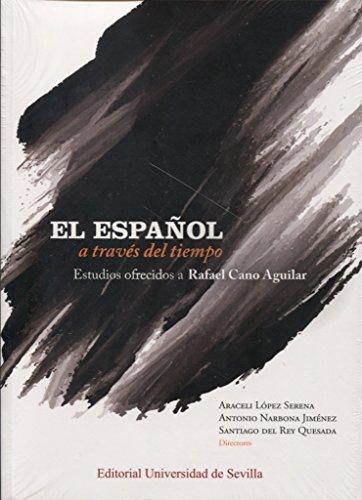 El español a través del tiempo.: Español a través del timepo,El (2 Vols) (Lingüística) por Aa.Vv.