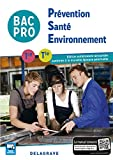 Prévention Santé Environnement (PSE) 1re, Tle Bac Pro (2016) Pochette élève