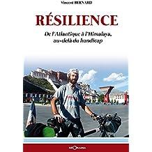 Résilience: De l'Atlantique à l'Himalaya, au-delà du handicap (RECITS)