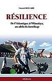 Image de Résilience: De l'Atlantique à l'Himalaya, au-delà du handicap (RECI