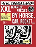 XXL Japanese Puzzles: By horse, car, rocket.