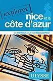 Telecharger Livres Explorez Nice et la Cote d Azur (PDF,EPUB,MOBI) gratuits en Francaise